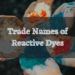 Trade Names of Reactive Dyes