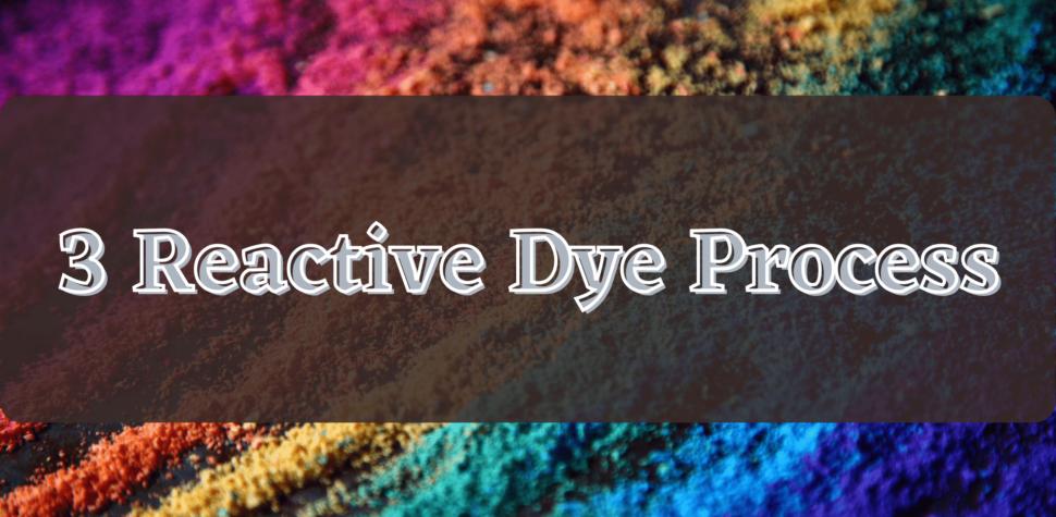 reactive dye process