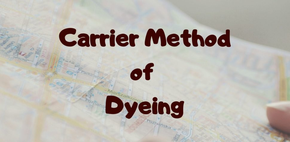 Carrier Method of Dyeing