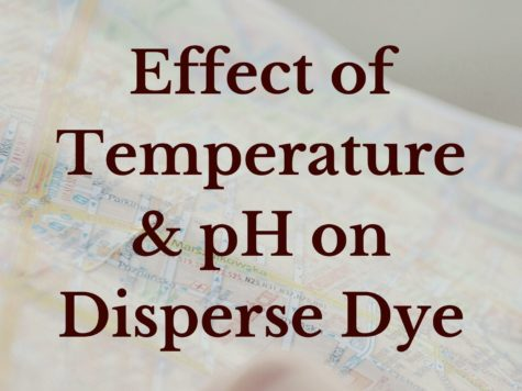 Effect of Temperature & pH on Disperse Dye