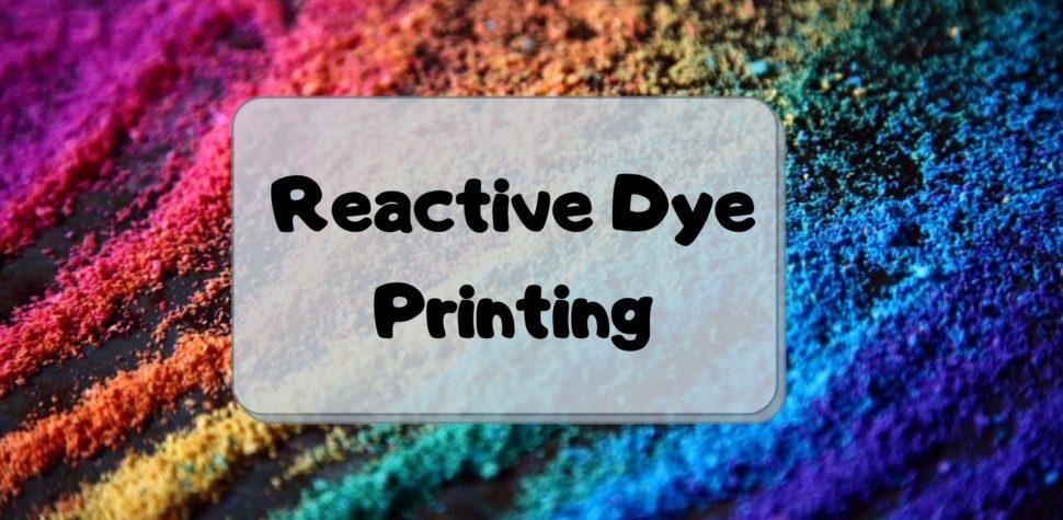 Reactive Dye Printing