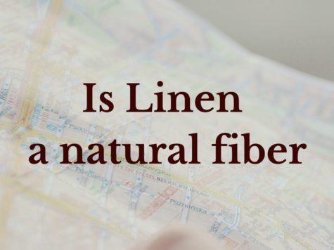 Is Linen a natural fiber