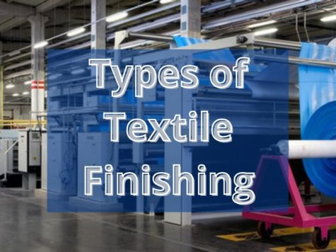 Types of Textile Finishing