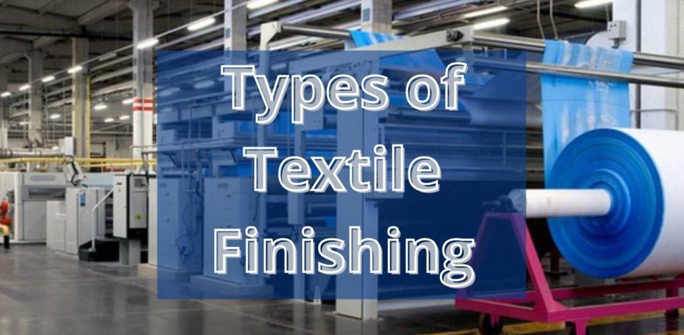 Types of Textile Finishing